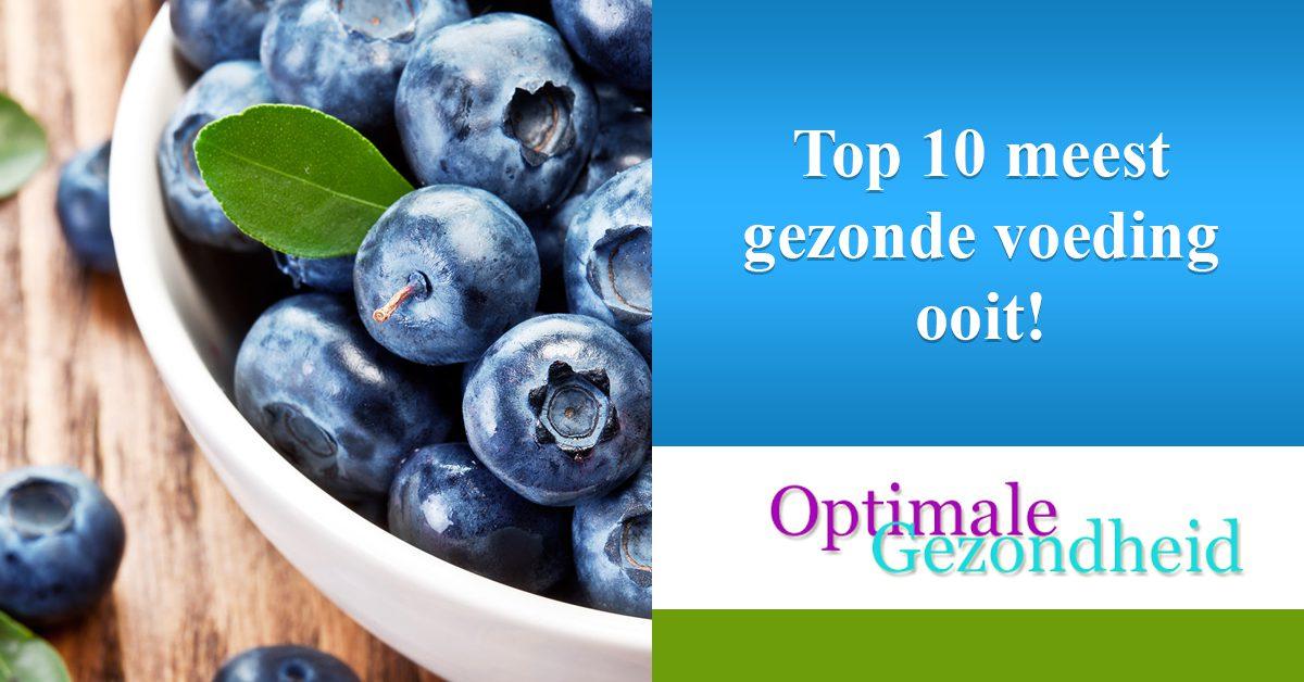 Top 10 meest gezonde voeding ooit!