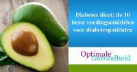 Diabetes dieet de 10 beste voedingsmiddelen voor diabetespatiënten