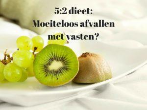5:2 dieet: Moeiteloos afvallen met vasten?