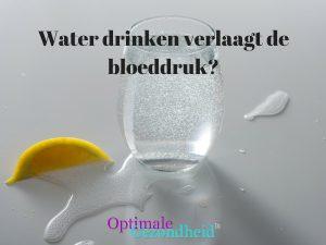Water drinken verlaagt de bloeddruk?
