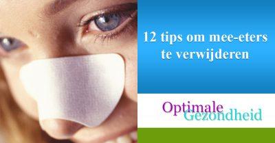 12 tips om mee-eters te verwijderen