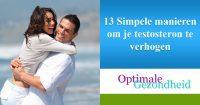 13 Simpele manieren om je testosteron te verhogen