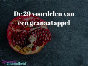 De 29 voordelen van een granaatappel