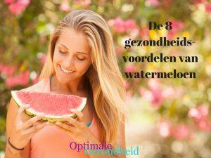 gezondheidsvoordelen van watermeloen