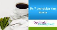 De 7 voordelen van Stevia