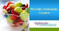 Heerlijke fruitsalade recepten