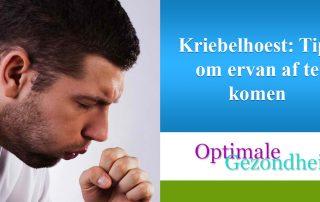 Kriebelhoest Tips om ervan af te komen