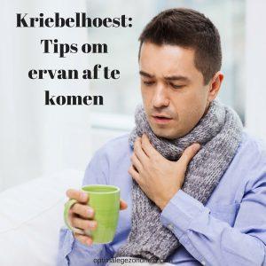 Kriebelhoest tips