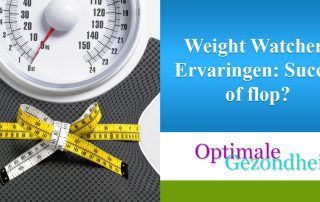 Weight Watchers Ervaringen Succes of flop