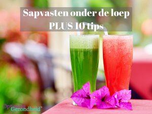 Sapvasten onder de loep PLUS 10 tips