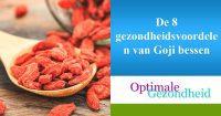 De 8 gezondheidsvoordelen van Goji bessen