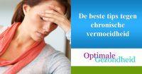 De beste tips tegen chronische vermoeidheid