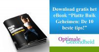 "Download gratis het eBook ""Platte Buik Geheimen De 10 beste tips!"""