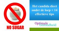 Het candida dieet onder de loep + 14 effectieve tips