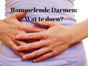 Rommelende Darmen: Wat te doen?