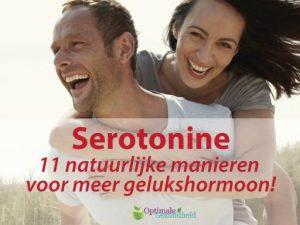 Serotonine: 11 natuurlijke manieren voor meer gelukshormoon