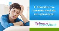 11 Oorzaken van constante moeheid, met oplossingen!