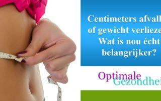 Centimeters afvallen of gewicht verliezen