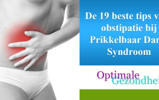 De 19 beste tips voor obstipatie bij Prikkelbaar Darm Syndroom