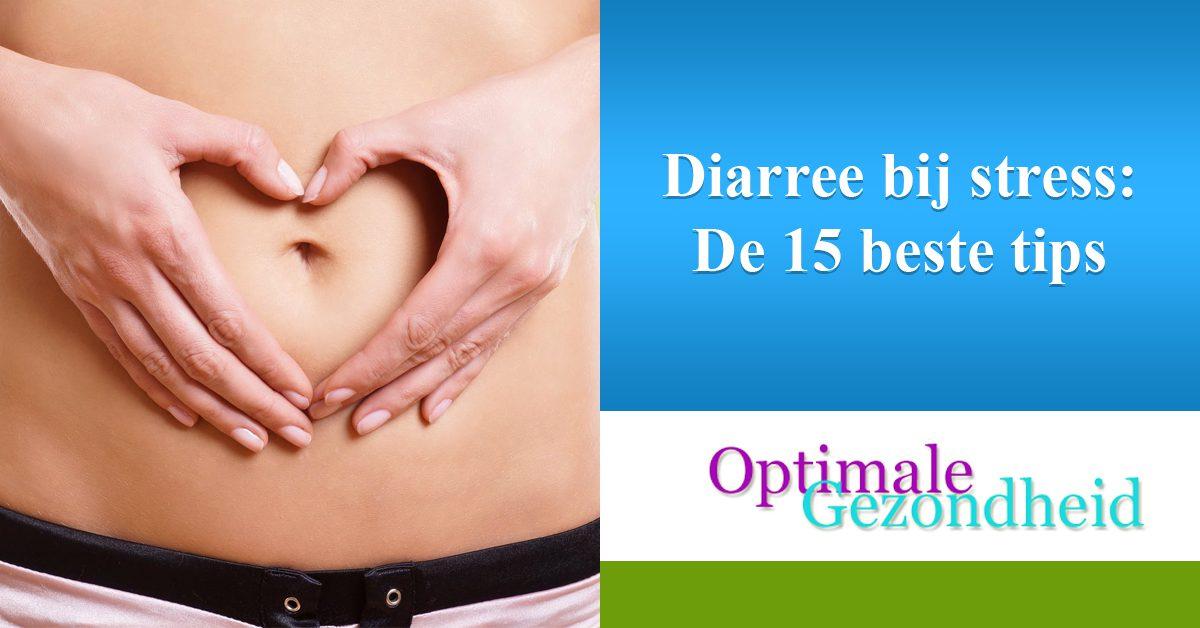 Diarree bij stress