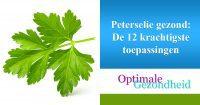 Peterselie gezond-De 12 krachtigste toepassingen
