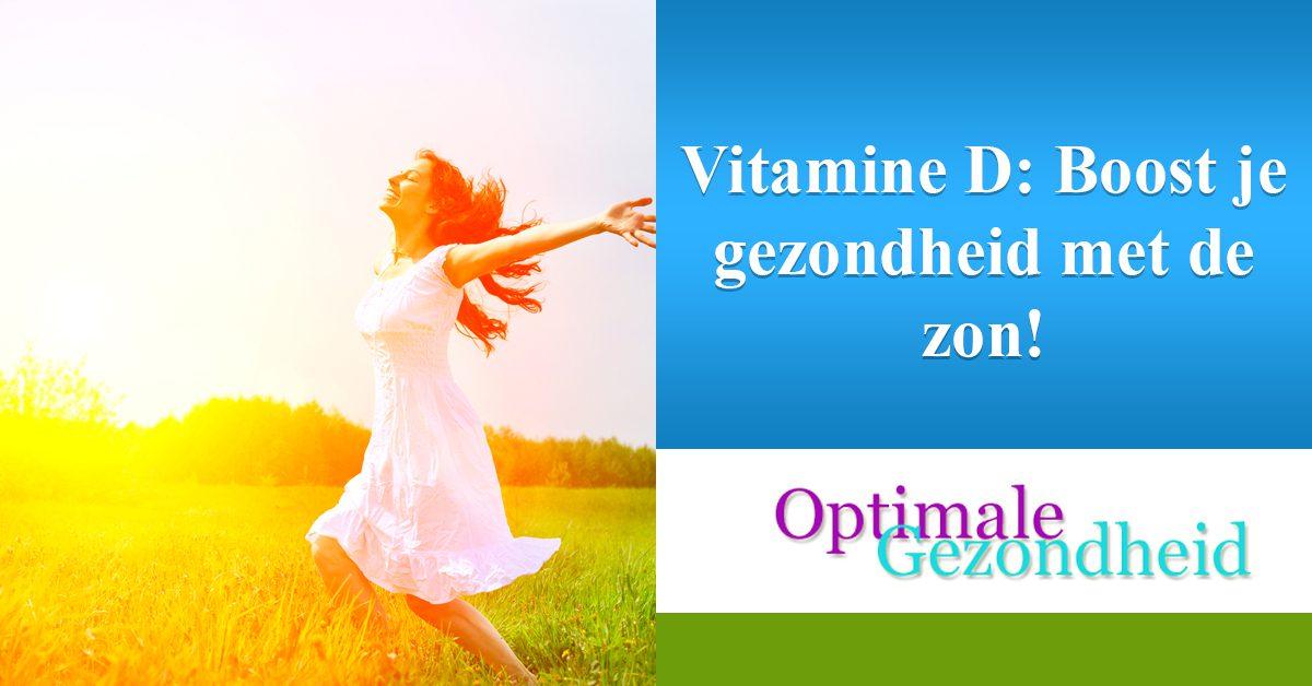 Vitamine D-Boost je gezondheid met de zon!