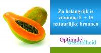 Zo belangrijk is vitamine E + 15 natuurlijke bronnen