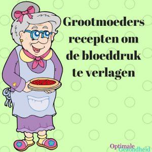 Grootmoeders recepten om de bloeddruk te verlagen