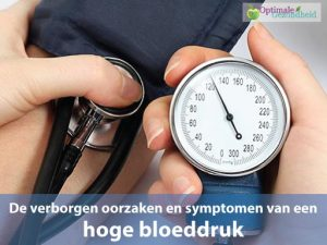 oorzaken en symptomen hoge bloeddruk