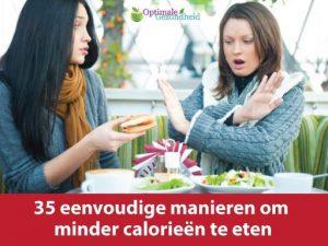 minder calorieën eten
