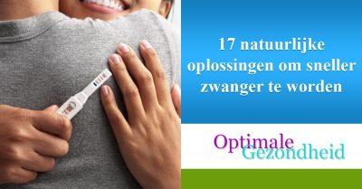17 natuurlijke oplossingen om sneller zwanger te worden