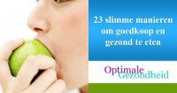 23 slimme manieren om goedkoop en gezond te eten