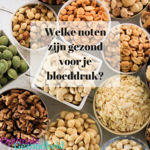 welke noten zijn gezond