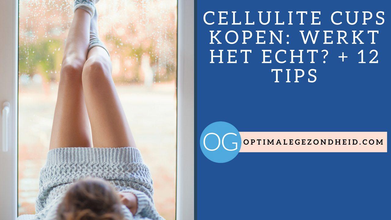Werkt cellulite cup