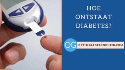 Hoe ontstaat diabetes?