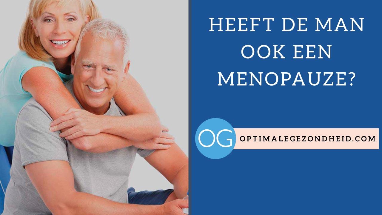Heeft de man ook een menopauze?