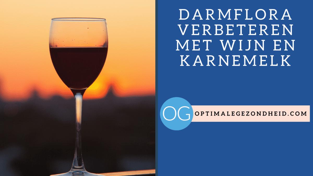 Darmflora verbeteren met wijn en karnemelk