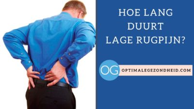 Hoe lang duurt lage rugpijn