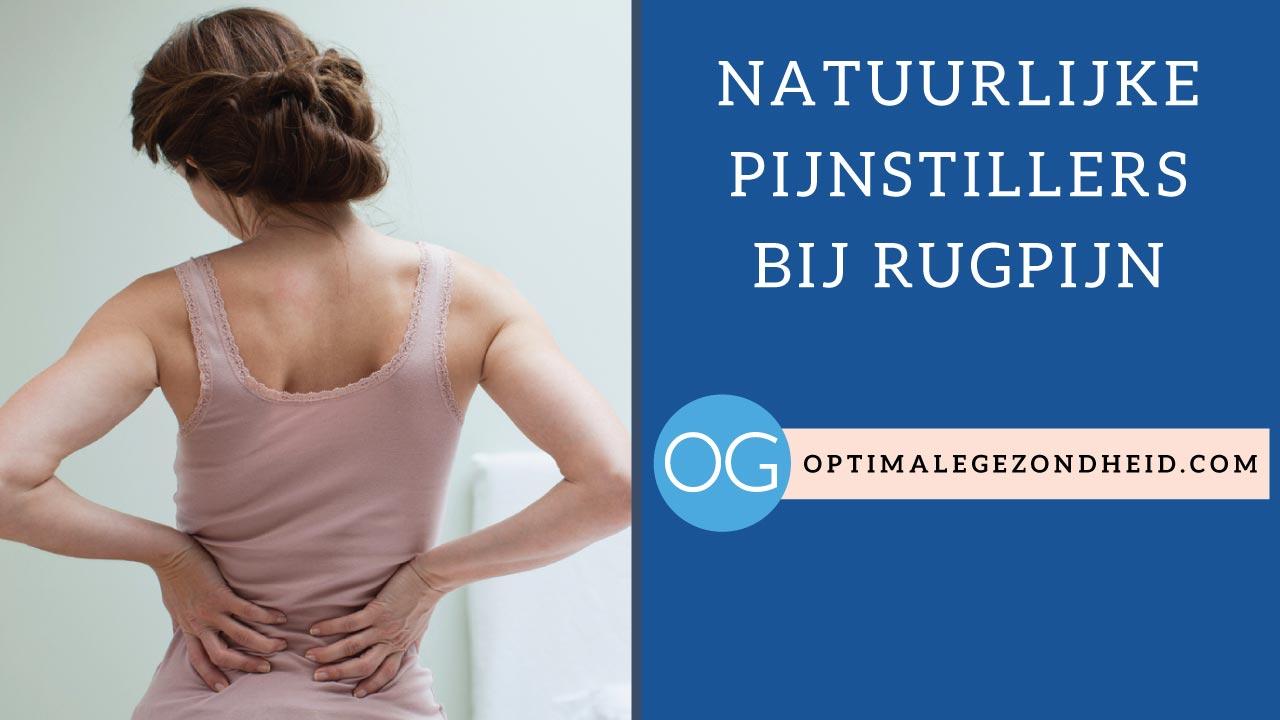 Natuurlijke pijnstillers bij rugpijn