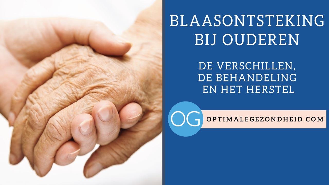 Blaasontsteking Bij Ouderen Verschillen Behandeling En Herstel