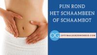 bekkenpijn rond het schaambeen of schaambot