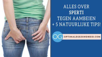 Alles over Sperti Aambeienzalf + 5 natuurlijke tips!