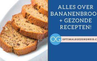 Bananenbrood + gezonde recepten!