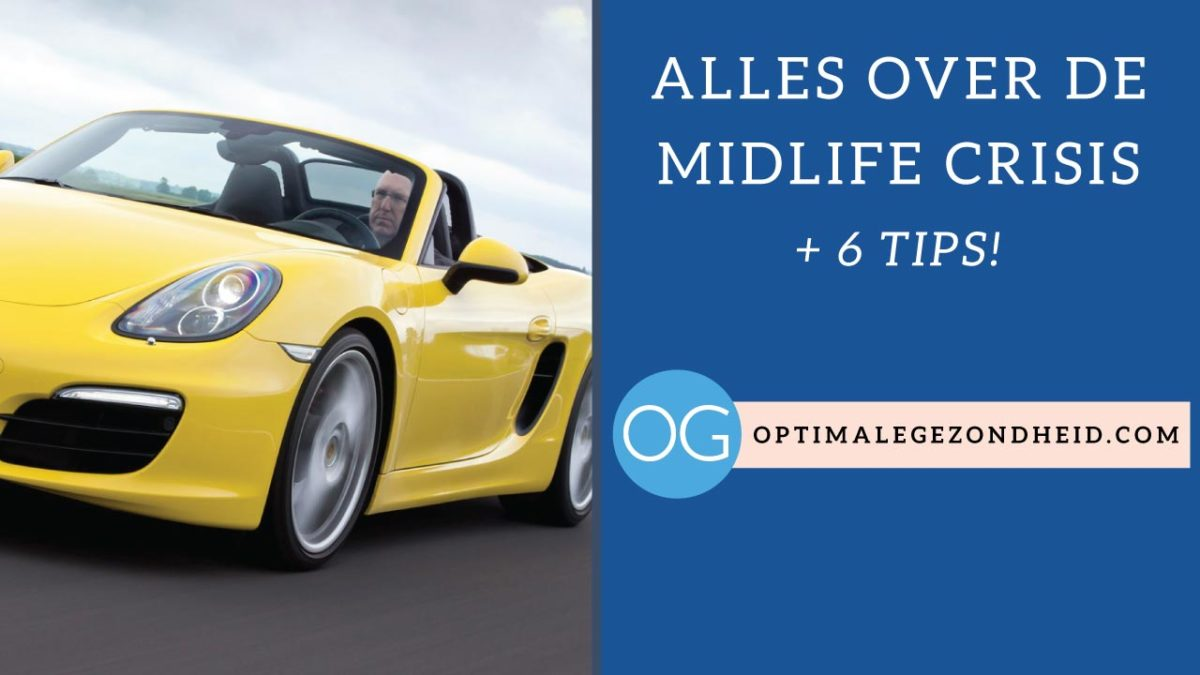 40 jaar midlife crisis Alles over de midlife crisis + 6 tips!   OptimaleGezondheid.com 40 jaar midlife crisis