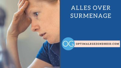 Alles over surmenage