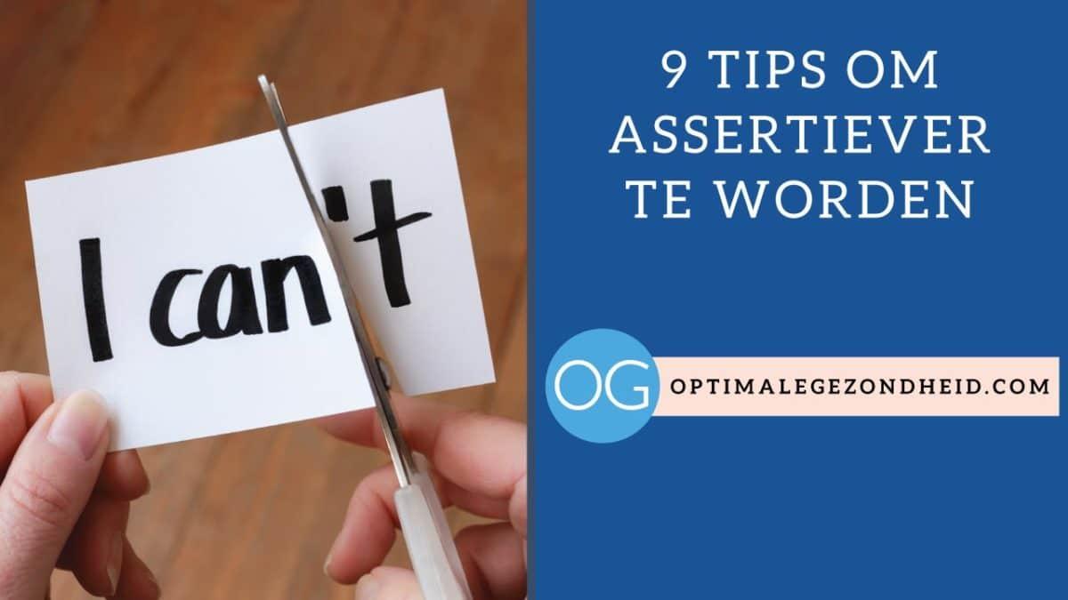 9 tips om assertiever te worden