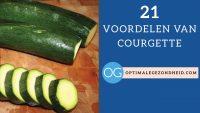 21 gezondheidsvoordelen van courgette