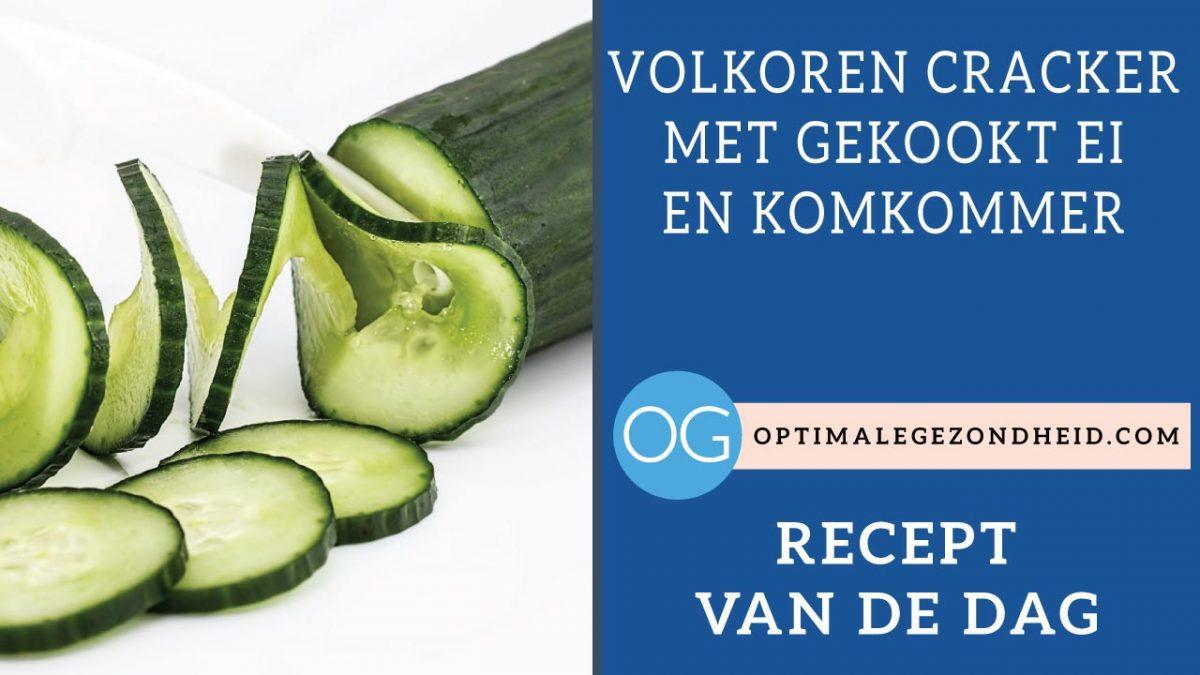 Recept van de dag: Volkoren cracker met gekookte ei en komkommer