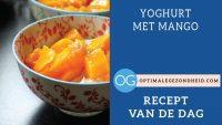 Recept van de dag: Yoghurt met mango