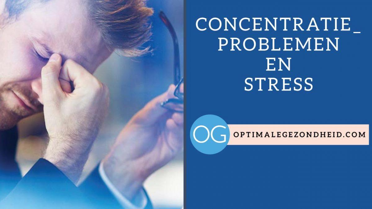 Concentratieproblemen en stress
